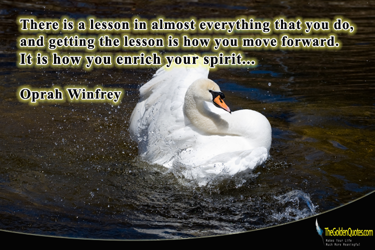 Image result for Oprah quotes, there is a lesson in almost everything you do