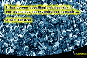 """it has become appallingly obvious Now more than ever, society has become so technologically driven that a """"tech   """"it has become appallingly obvious that our technology has."""